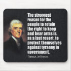 Thomas Jefferson Quote Mouse Pad