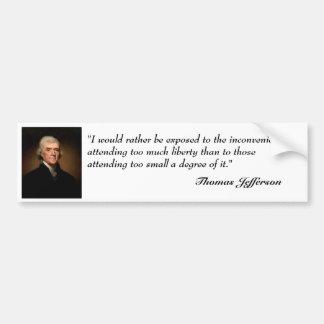 Thomas Jefferson Quote on Bumper Sticker