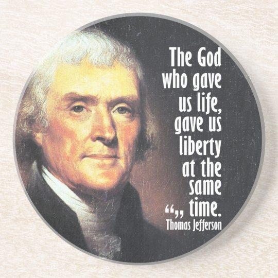 Thomas Jefferson Quote on God and Liberty Coaster