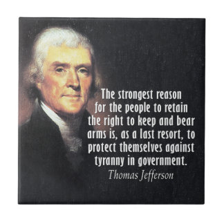 Thomas Jefferson Quote on Gun Rights Tile