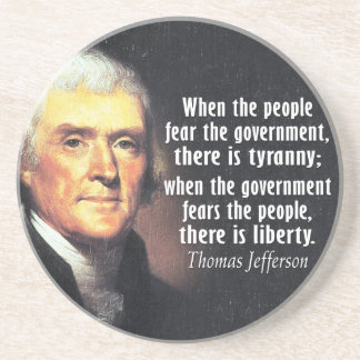 Thomas Jefferson Quote on Liberty Coaster