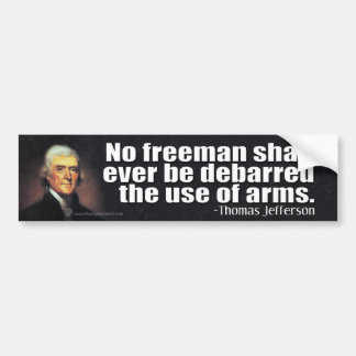 Thomas Jefferson Quote on the 2nd Amendment Bumper Sticker