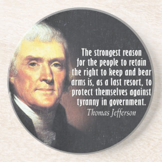 Thomas Jefferson Quote on the Right to Bear Arms Coaster