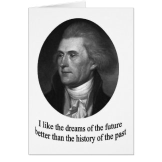 Thomas Jefferson with quote Card