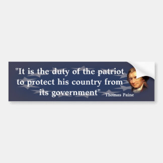 Thomas Paine Quote on The Duty of the Patriot Bumper Sticker