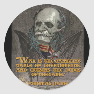 Thomas Paine Quote on War & Governments Round Sticker