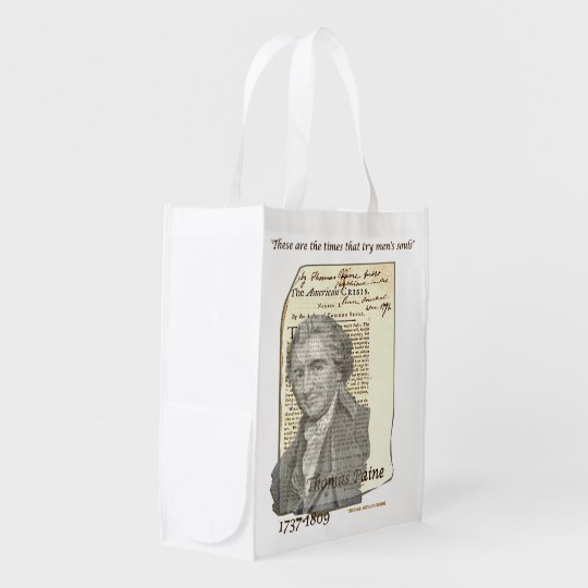 """Thomas Paine """"These are the times . . . ' Reusable Grocery Bags"""