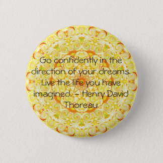 Thoreau Quotre 2 Inch Round Button