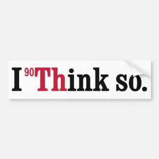 Thorium - I think so - bumper sticker