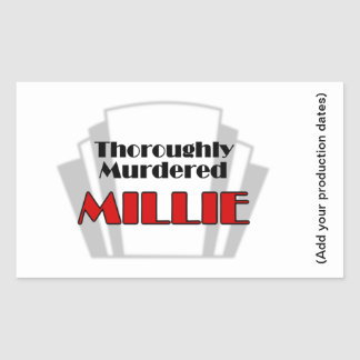 Thoroughly Murdered Millie Sticker