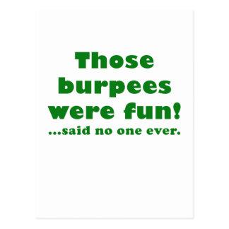 Those Burpees were Fun Said No One Ever Postcard