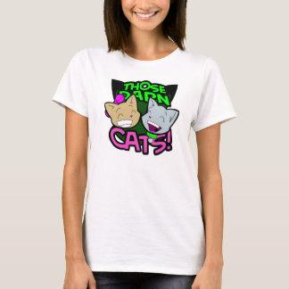 Those Darn Cats Ladies Tee