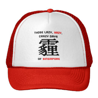Those Lazy, Hazy Days of Singapore - Trucker Hat