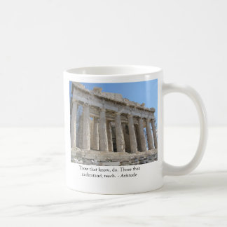 Those that know, do. Those that understand, teach. Coffee Mug