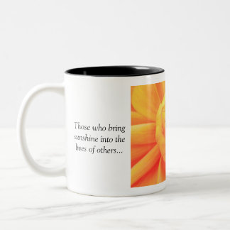 Those who bring sunshine.... Two-Tone coffee mug