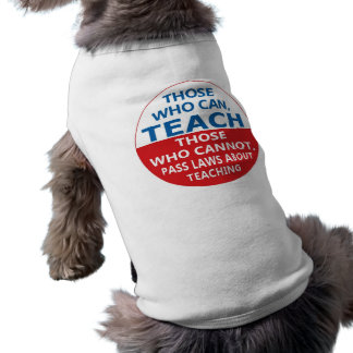 Those Who Can Teach, Dog or Cat Clothing