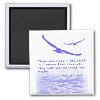 Those who hope in the LORD Refrigerator Magnet