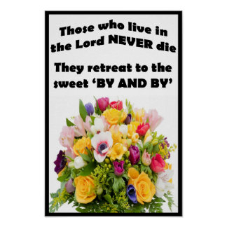 """Those Who Live in the Lord - 12"""" x 18"""" Poster"""