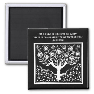 Those who make the soul blossom square magnet