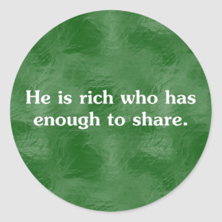 Those who share are richest (2) round sticker