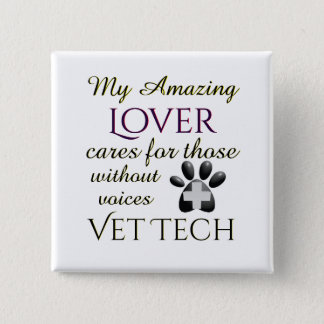 Those Without Voices Lover Vet Tech 2 Inch Square Button