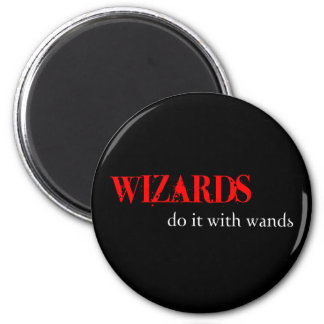 Those Wizards.... Magnet