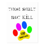 Thou Shalt Not Kill Stop Animal Cruelty Postcard