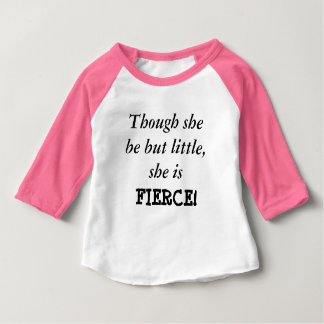 Though she be but little... Baby Raglan Shirt