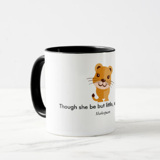 Though she be but little coffee mug