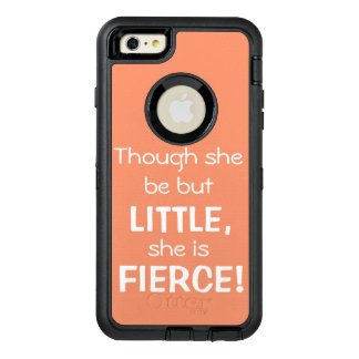 Though she be but little... Otter Box OtterBox iPhone 6/6s Plus Case