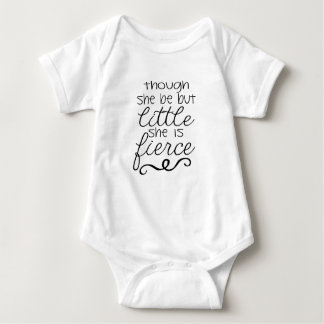Though she be but little She is fierce Baby Bodysuit