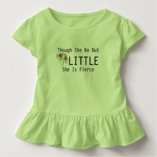 Though She Be But Little She Is Fierce Kids Shirt
