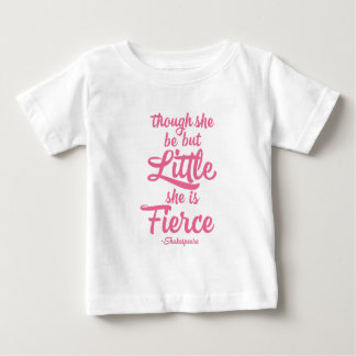 Though she be little she is fierce, Shakespeare T-shirts