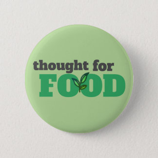 Thought for Food Button