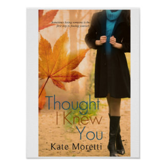 Thought I Knew You Poster