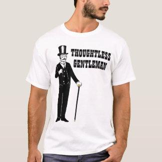 Thoughtless Gentleman T-Shirt