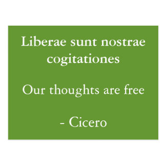 Thoughts are free- Cicero Postcard