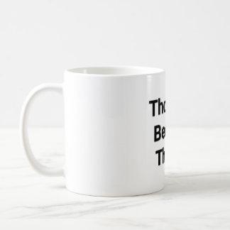 Thoughts Become Things! Mug