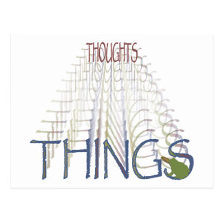 Thoughts become things postcard