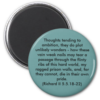Thoughts tending to ambition, they do plot unli... 2 inch round magnet