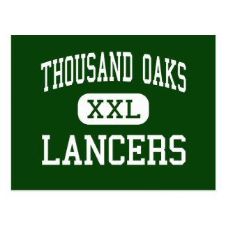 Thousand Oaks - Lancers - High - Thousand Oaks Postcard
