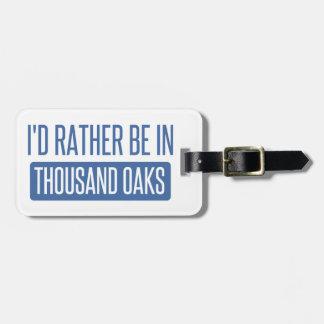 Thousand Oaks Luggage Tag