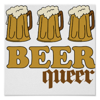 Three Beer Queer 2 Posters
