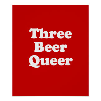 Three Beer Queer Poster