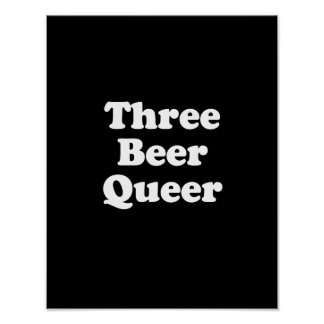 Three Beer Queer Posters