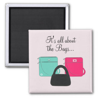 Three Classy Handbags with Saying Magnet
