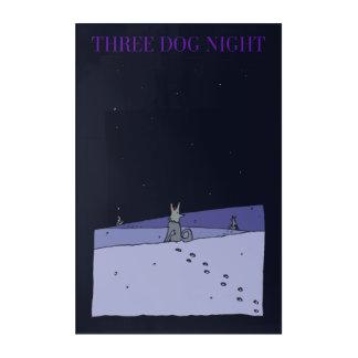 Three Dog Night Acrylic Print