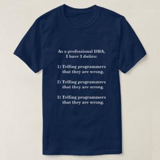 Three Duties of a Professional DBA T-Shirt