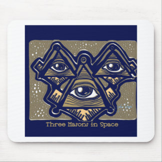 Three Masons in Space by ParanormalPrints Mouse Pad