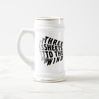 Three Sheets to the Wind Beer Stein